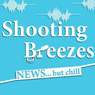 Shooting Breezes