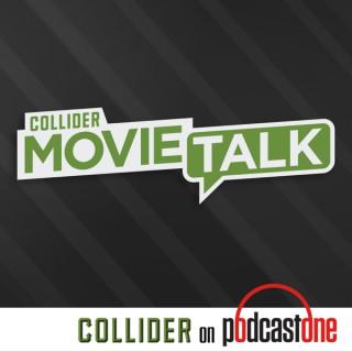 Collider Movie Talk