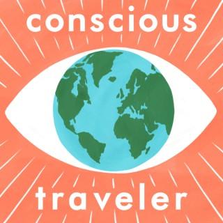 Conscious Traveler Podcast