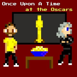 Once Upon a Time at the Oscars