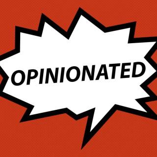 Opinionated Movie Reviews