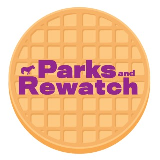Parks And Rewatch