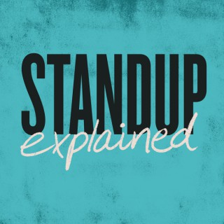Stand Up Explained