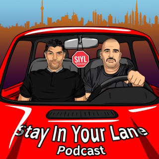 Stay In Your Lane - SIYL Podcast