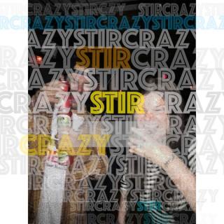 StirCrazyPod
