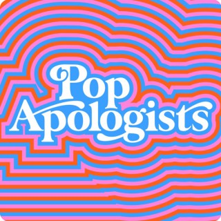 Pop Apologists Podcast