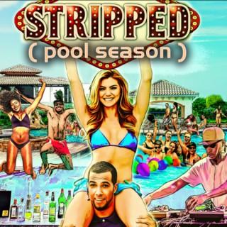 STRIPPED (pool season)