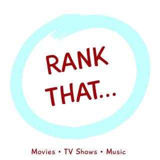 Rank That... Podcast