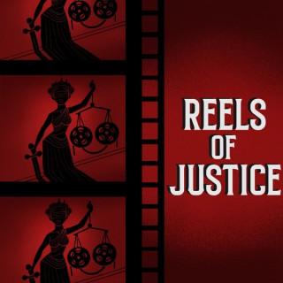Reels of Justice