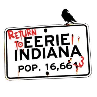 Return to Eerie, Indiana