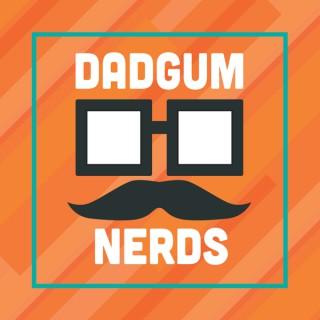 Dadgum Nerds