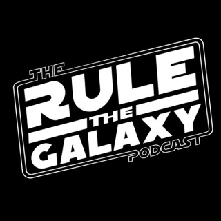 Rule The Galaxy Podcast