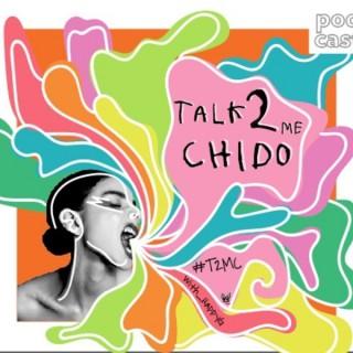 Talk2MeChido