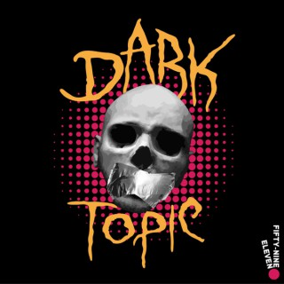 Dark Topic