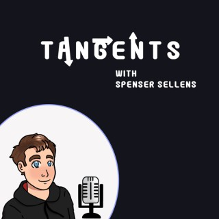Tangents with Spenser Sellens