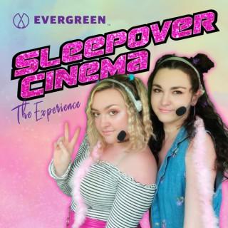 Sleepover Cinema