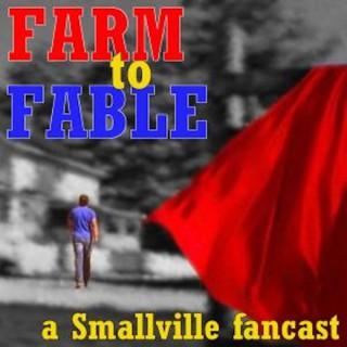 Smallville: Farm to Fable