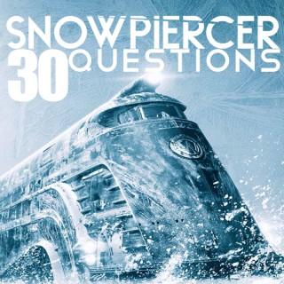 Snowpiercer 30 Questions