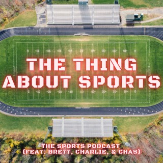 The Thing About Sports