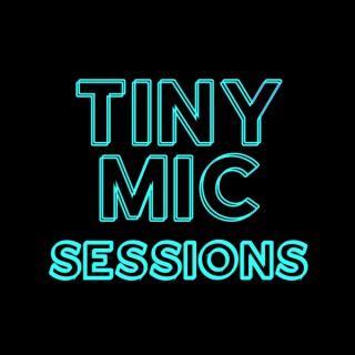 Tiny Mic Sessions