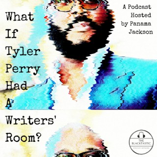 What If Tyler Perry Had A Writers' Room?