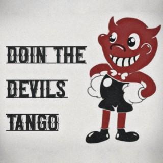 Doin' The Devil's Tango