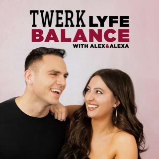 Twerk Lyfe Balance