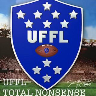UFFL:  TOTAL NONSENSE PODCAST