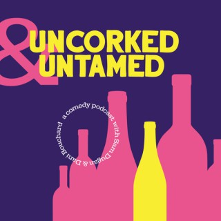 Uncorked and Untamed