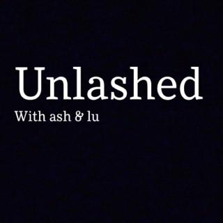 Unlashed
