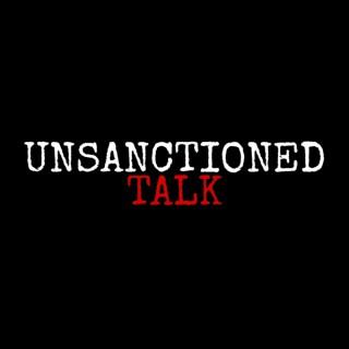 Unsanctioned Talk