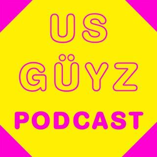 Us Guyz Podcast