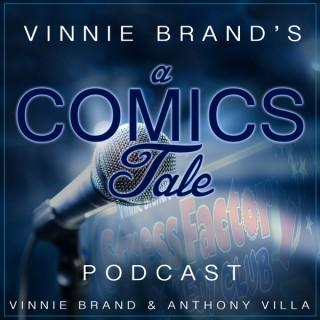 Vinnie Brand's A Comic's Tale Podcast