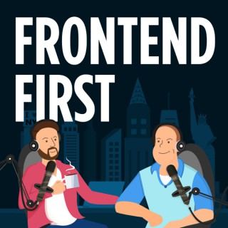 Frontend First