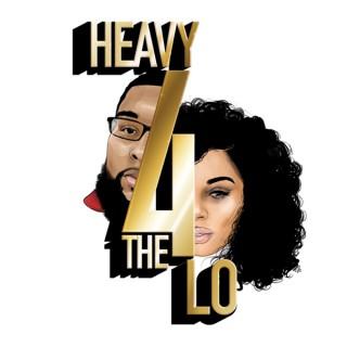Heavy4TheLo Podcast
