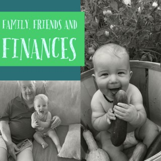 Family, Friends, and Finances