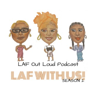 LAF Out Loud!