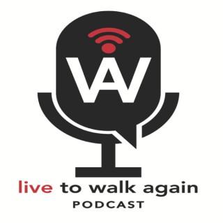 Live to Walk Again
