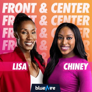 Front and Center with Lisa and Chiney