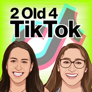 2 Old 4 TikTok