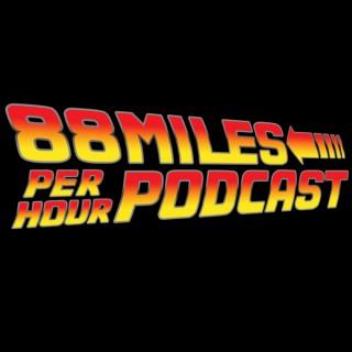 88 Miles Per Hour Podcast