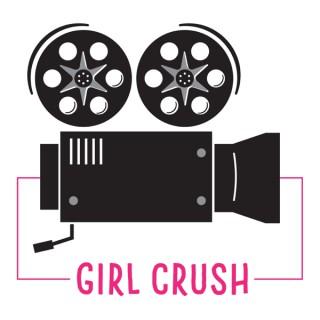 Girl Crush Podcast
