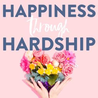 Happiness through Hardship