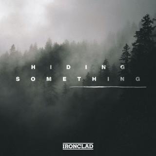 Hiding Something