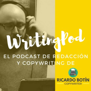 Podcast – Ricardo Botín – Copywriter