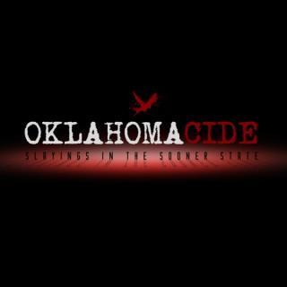 Oklahomacide: Slayings in the Sooner State