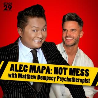 Alec Mapa: Hot Mess with Matthew Dempsey Psychotherapist