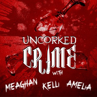 Uncorked Crime