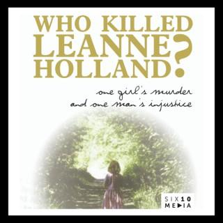Who Killed Leanne Holland?