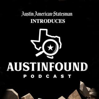 Austin Found Podcast